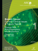ASCO Breast Cancer. Current Clinical Issues & Future Trends