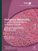 ASCO Malignant Melanoma. Current Clinical Issues & Future Trends
